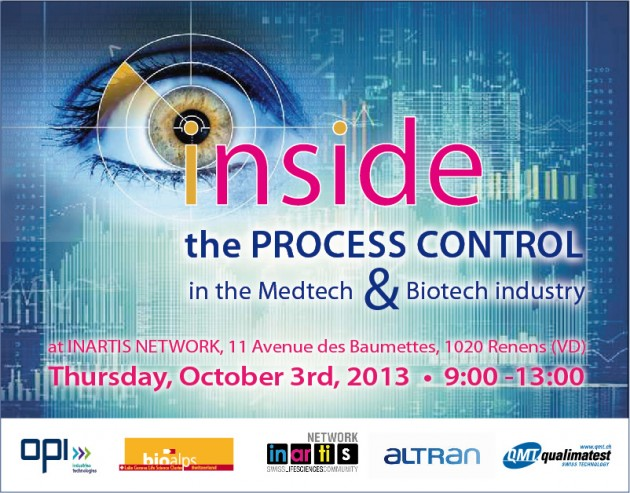Process Control in the Medtech & Biotech Industry – October 3rd, 2013, Lausanne