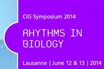 CIG Symposium: Rhythms in Biology