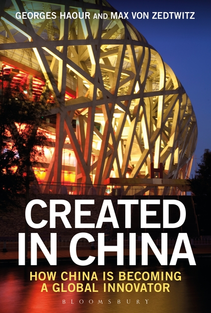 Created in China, how China is becoming a global innovator