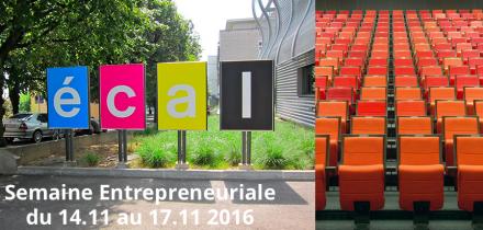 La prochaine édition de la Semaine Entrepreneuriale de Renens à l'ECAL se déroulera du 14-17.11 2016